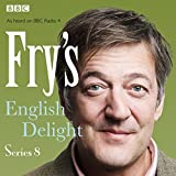 Fry's English Delight: Series 8