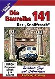 Die Baureihe 141 - Der Knallfrosch