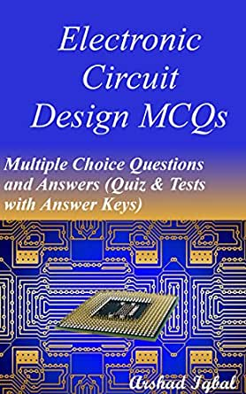 Electronic Circuit Design MCQs: Multiple Choice Questions and