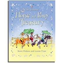 Horse and Pony Treasury by Rosie Dickins (2006-08-25)