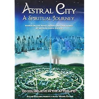 Nosso Lar (Astral City: A Spiritual Journey)