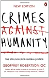 [CRIMES AGAINST HUMANITY] by (Author)Robertson, Geoffrey, QC on Aug-31-06