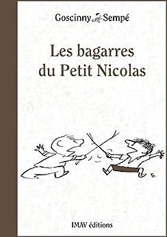 Les bagarres du Petit Nicolas par [Goscinny, René, Sempé, Jean-Jacques]