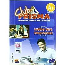 Club Prisma A1: Tutor Book + CD (M??todos De Espa???ol / Spanish Methods) by Team Edinumen (2007-06-19)