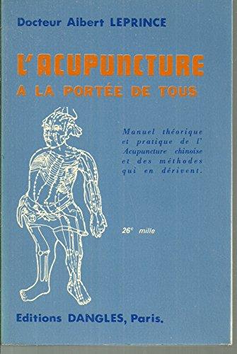 L'Acupuncture à la portée de tous par Albert Leprince