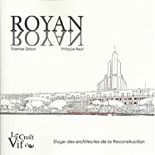 Royan Nayor éloge des architectes de la Reconstruction