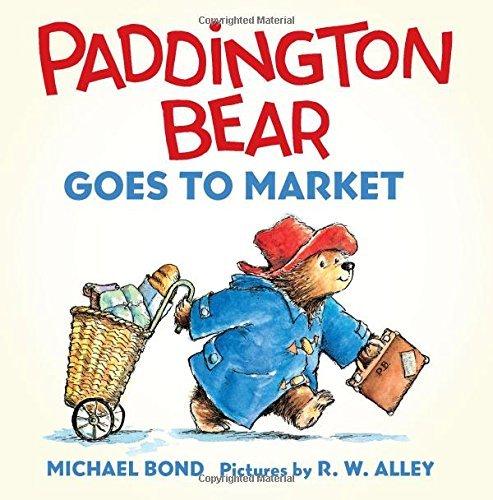 Paddington Bear Goes to Market Board Book by Michael Bond (22-Jul-2014) Board book