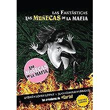 Las Fantásticas: Las Muñecas de la Mafia