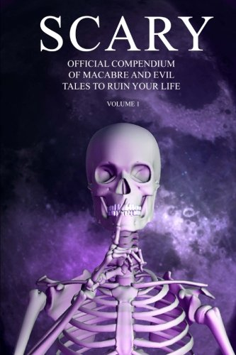 endium of Macabre and Evil Tales to Ruin Your Life Volume 1 ()