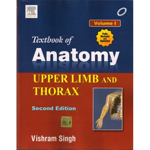 Textbook of Anatomy: Upper Limb and Thorax - Vol. 1