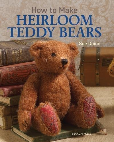 How to Make Heirloom Teddy Bears (English Edition)