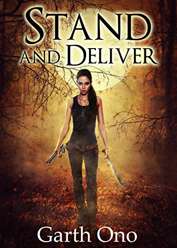 Stand and Deliver (A Kate Brokenshire Zombie Slayer Adventure Book 1) (English Edition) -