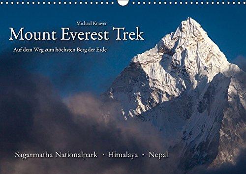 Mount Everest Trek (Wandkalender 2019 DIN A3 quer): Auf dem Weg zum höchsten Berg der Erde (Monatskalender, 14 Seiten ) (CALVENDO Natur)
