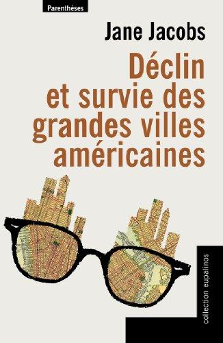 Déclin et survie des grandes villes américaines par Jane Jacobs