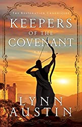 Keepers of the Covenant (Restoration Chronicles) by Lynn Austin (2014-10-01)