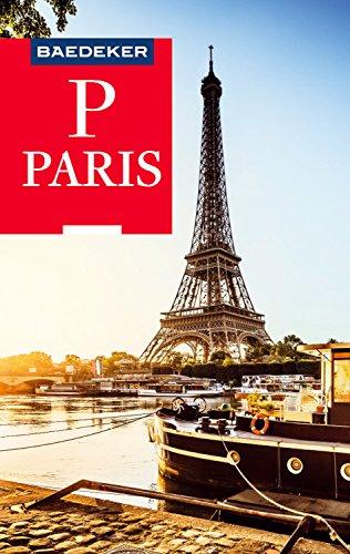 Baedeker Reiseführer Paris: mit Downloads aller Karten und Grafiken (Baedeker Reiseführer E-Book)