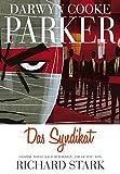 """Parker: Das Syndikat: Graphic Novel nach dem Roman """"The Outfit"""" von Richard Stark"""