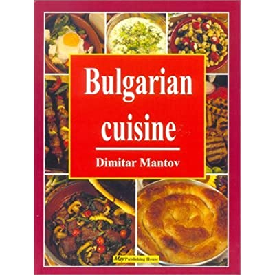 Archelaos aquilin bulgarian cuisine the best traditional recipes download pdf file forumfinder Images