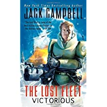 Victorious (The Lost Fleet) by Jack Campbell (2010-04-27)