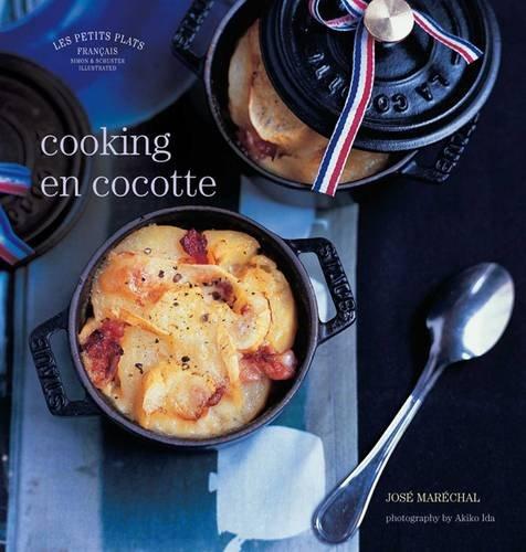 Les Petits Plats Francais: Cooking en Cocotte Petite Cocotte