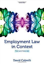 Employment Law in Context: Text and Materials