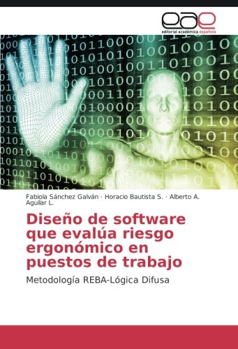 Diseño de software que evalúa riesgo ergonómico en puestos de trabajo