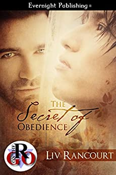 The Secret of Obedience (Romance on the Go) by [Rancourt, Liv]
