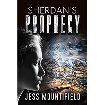 Sherdan's Prophecy (Sherdan Series Book 1) (English Edition)