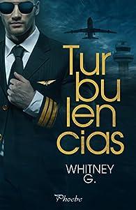 Turbulencias par Whitney G.