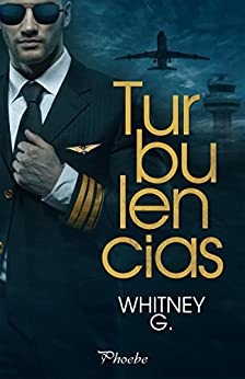 Turbulencias (Spanish Edition) by [G., Whitney]