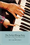 William Westney: The Perfect Wrong Note ...