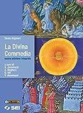 La divina commedia - Nuova edizione integrale