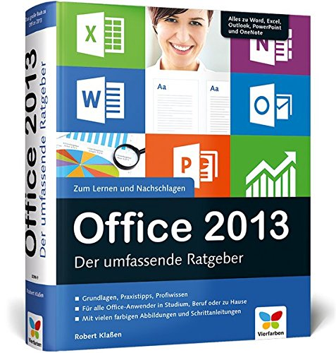 Office 2013: Der umfassende Ratgeber (Microsoft Office Word 2013, Handbuch)
