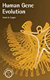 Human Gene Evolution (Human Molecular Genetics)