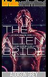 THE ALIEN BRIDE: BBW Alien Abduction Romance (English Edition)
