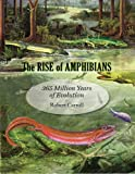 The Rise of Amphibians – 365 Million Years of Evolution