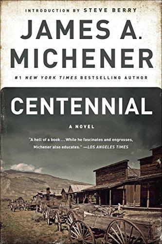 Centennial: A Novel par James A. Michener