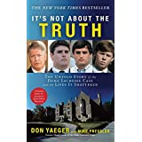 It's Not About the Truth: The Untold Story of the Duke Lacrosse Case and the Lives It Shattered (English Edition)