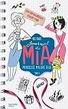 Telecharger Livres Journal de Mia Tome 3 Un amoureux pour Mia (PDF,EPUB,MOBI) gratuits en Francaise