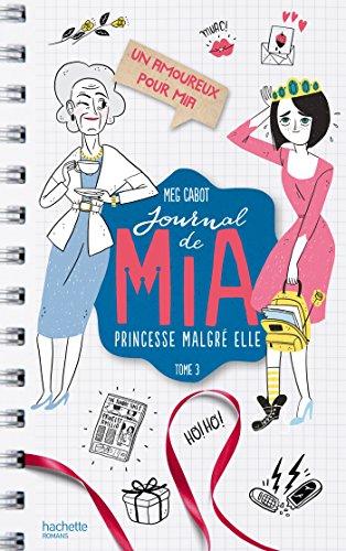 Journal de Mia - Tome 3 - Un amoureux pour Mia