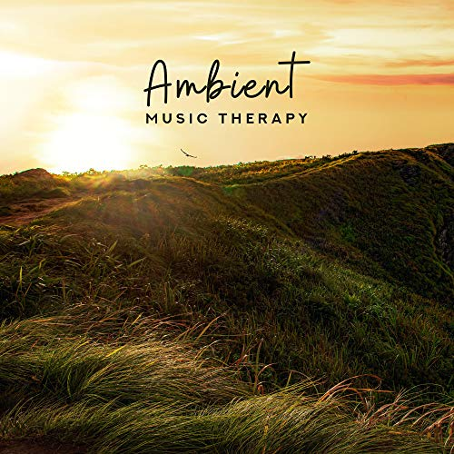 Ambient Music...