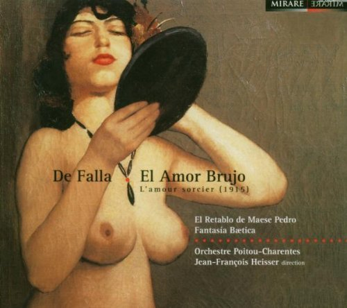 Falla: El Amor Brujo by Heisser, Jean-Francois
