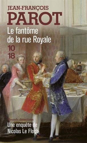 Le Fantme de la rue Royale (Nicolas le Floch n3)