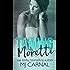 Taming Moretti (The Moretti Novels Book 6)