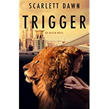 Trigger (Origin Book 1) (English Edition)
