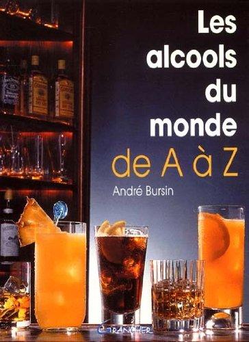 Les alcools du monde de A à Z