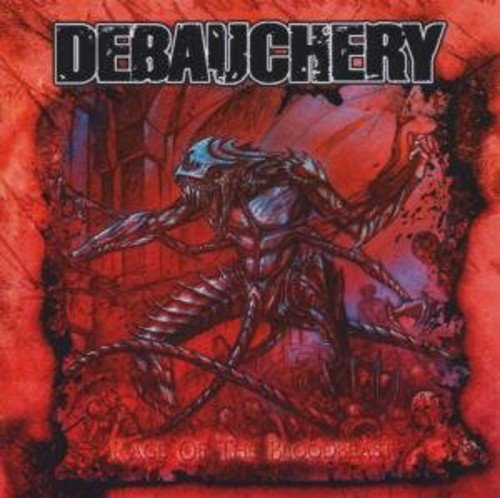 Debauchery: Rage of the Bloodbeast (Audio CD)