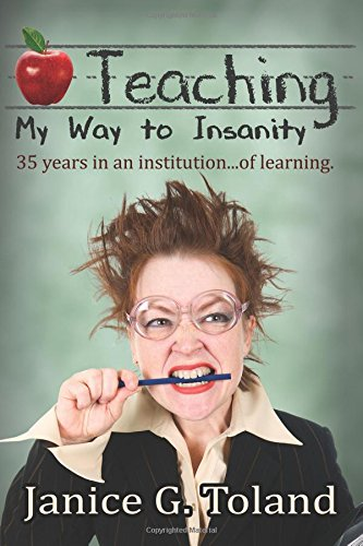 Teaching My Way To Insanity: 35 years in an institution....of (35 Flags)