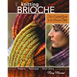 Knitting Brioche: The Essential Guide to the Brioche Stitch technique