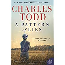A Pattern of Lies: A Bess Crawford Mystery (Bess Crawford Mysteries, Band 7)